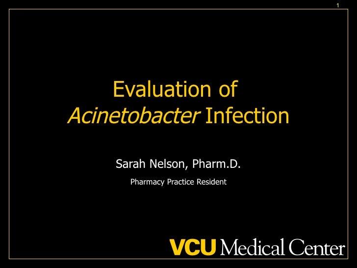 Evaluation Of Acinetobacter Infection, Eastern States Presentation