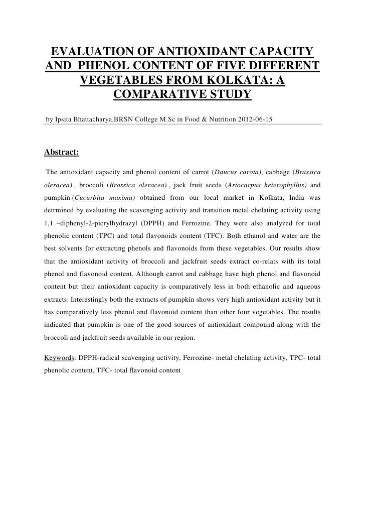 EVALUATION OF ANTIOXIDANT CAPACITYAND PHENOL CONTENT OF FIVE DIFFERENT    VEGETABLES FROM KOLKATA: A        COMPARATIVE ST...