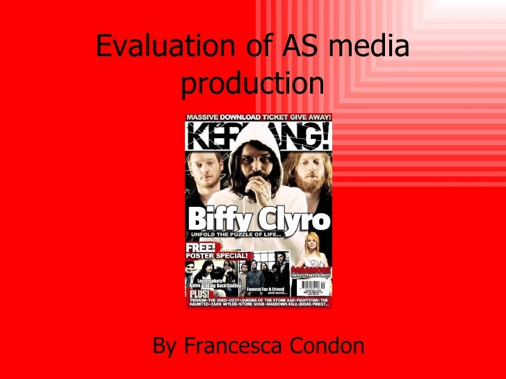 Evaluation of AS media production By Francesca Condon