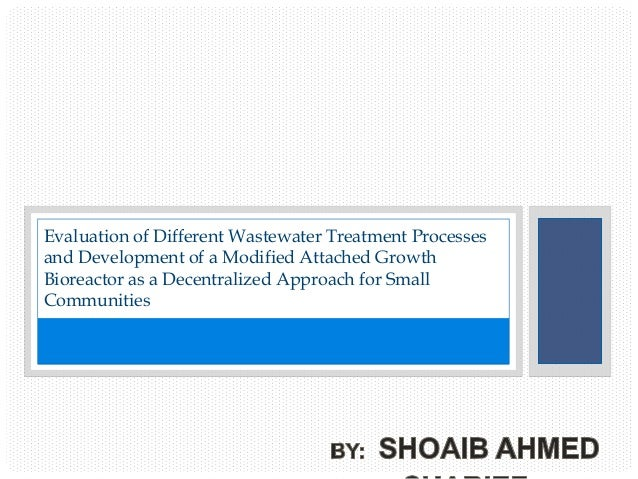 Different Wastewater treatment processes and development