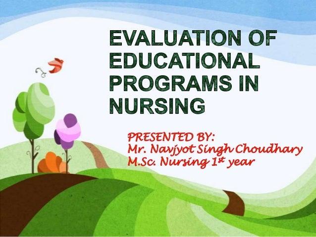 Evaluation of educational programs in nursing