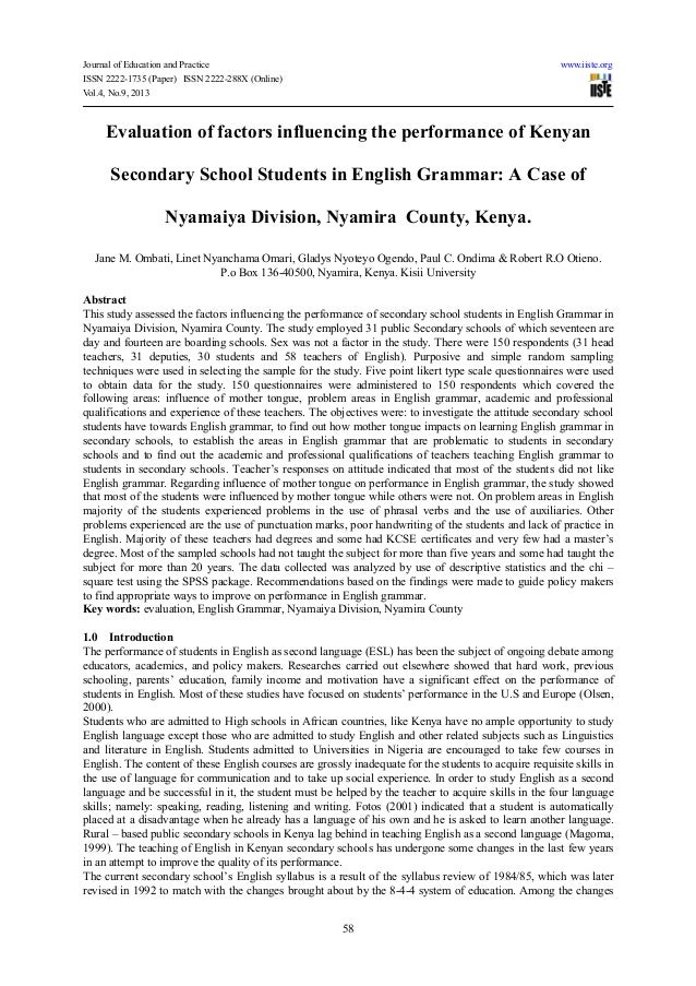 Evaluation of factors influencing the performance of kenyan secondary school students in english grammar a case of nyamaiya division, nyamira  county, kenya.