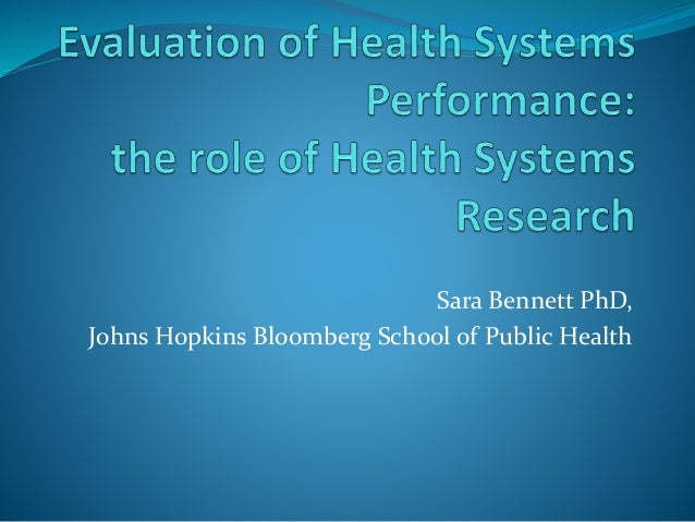 Evaluation of health systems performance: the role of Health Systems Research