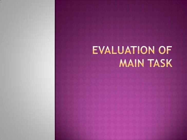 Evaluation of main task<br />