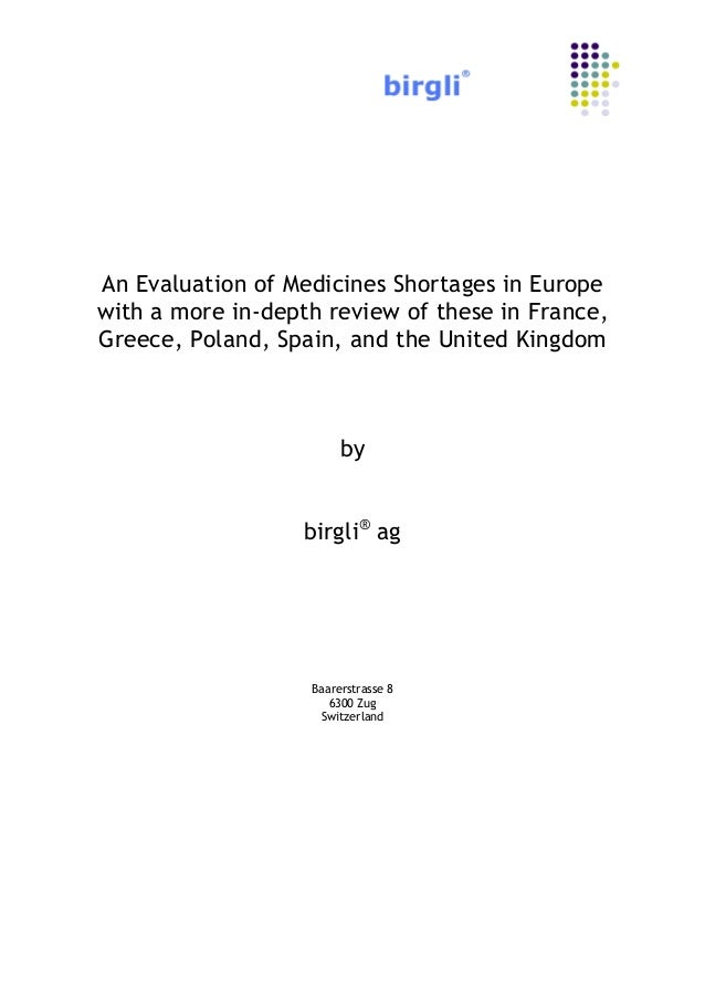 An Evaluation of Medicines Shortages in Europe with a more in-depth review of these in France, Greece, Poland, Spain, and ...