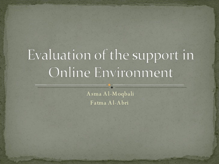 Evaluation Of Online Environment
