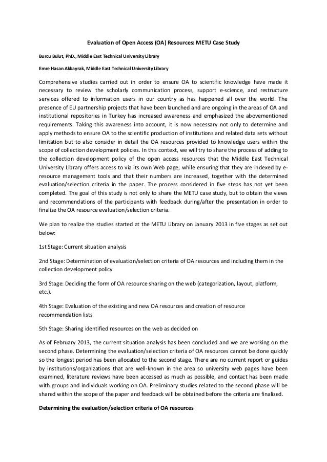 Evaluation of Open Access (OA) Resources: METU Case Study Burcu Bulut, PhD., Middle East Technical University Library Emre...