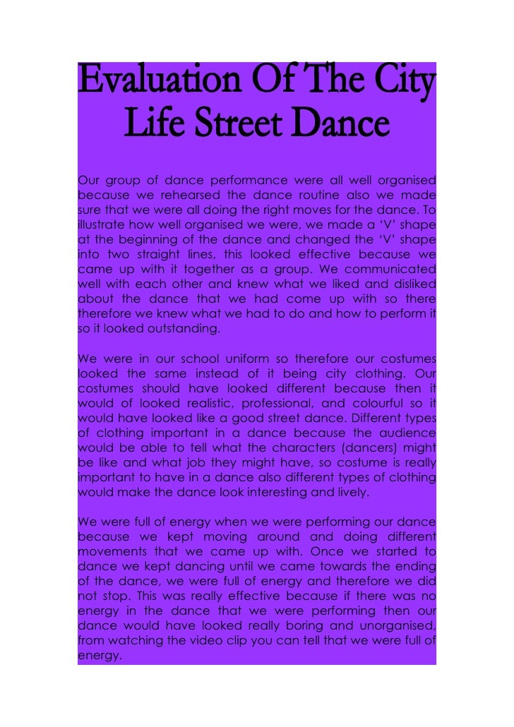 Evaluation Of Our City Life Street Dance