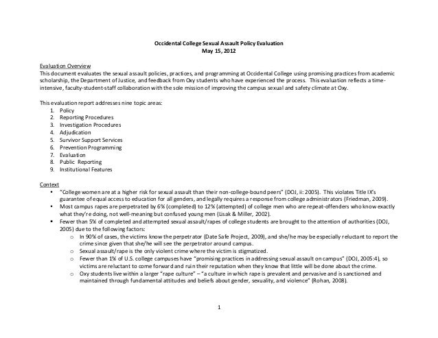 1	  	  Occidental	  College	  Sexual	  Assault	  Policy	  Evaluation	  May	  15,	  2012	  	  Evaluation	  Overview	  This	...