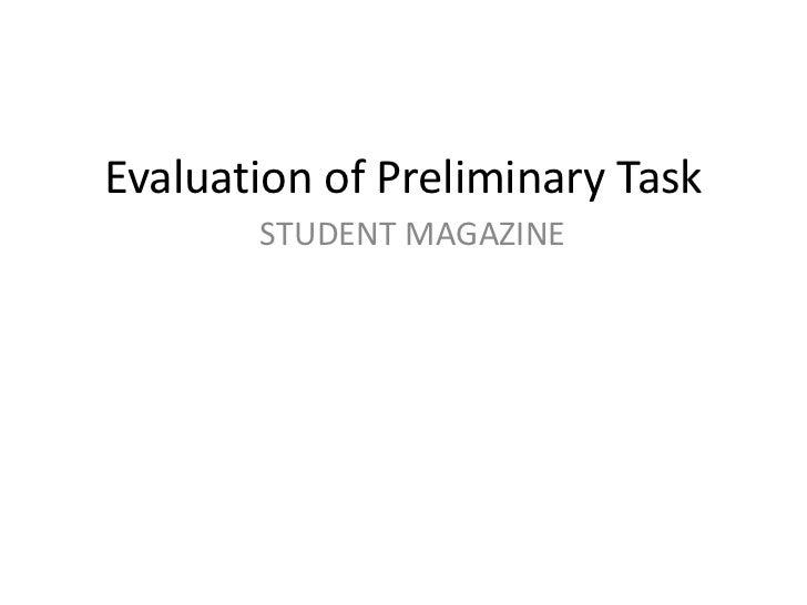 Evaluation of Preliminary Task       STUDENT MAGAZINE