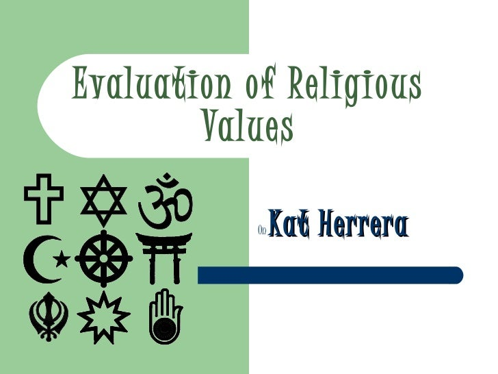Evaluation of Religious Values   On  Kat Herrera