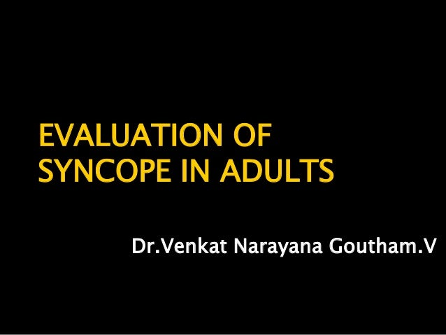 Evaluation of syncope in adults