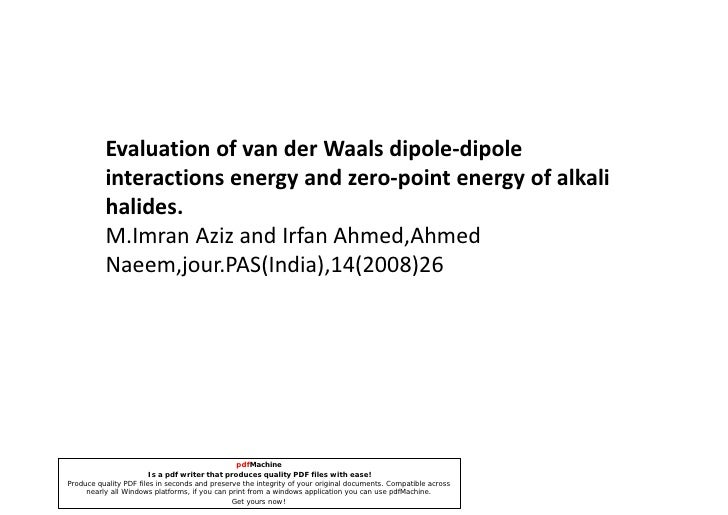 Evaluation Of Van Der Waals Dipole Dipole Interactions Energy And Zero Point Energy Of Alkali Halides