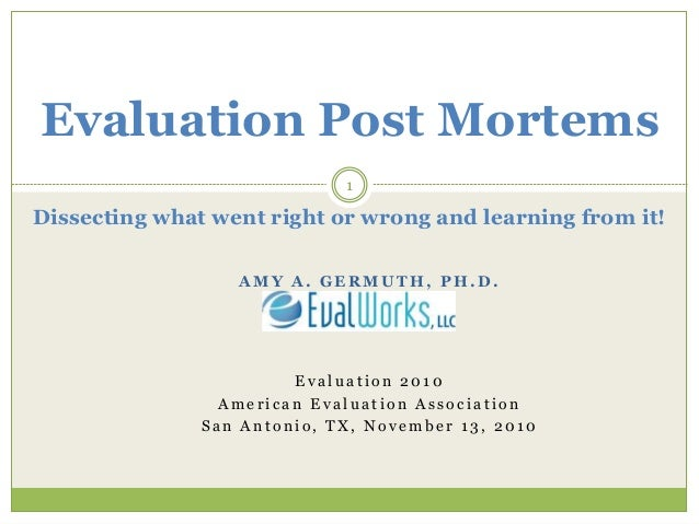 Evaluation post mortems