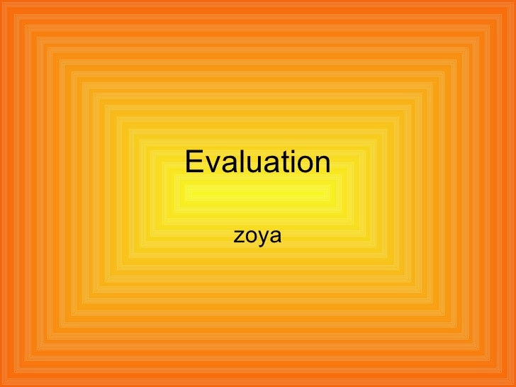 Evaluation zoya