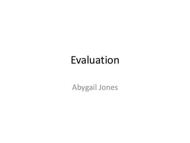 Evaluation Abygail Jones