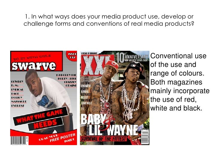 1. In what ways does your media product use, develop or challenge forms and conventions of real media products?<br />Conve...