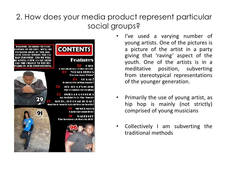 2. How does your media product represent particular social groups?<br />I've used a varying number of young artists. One o...