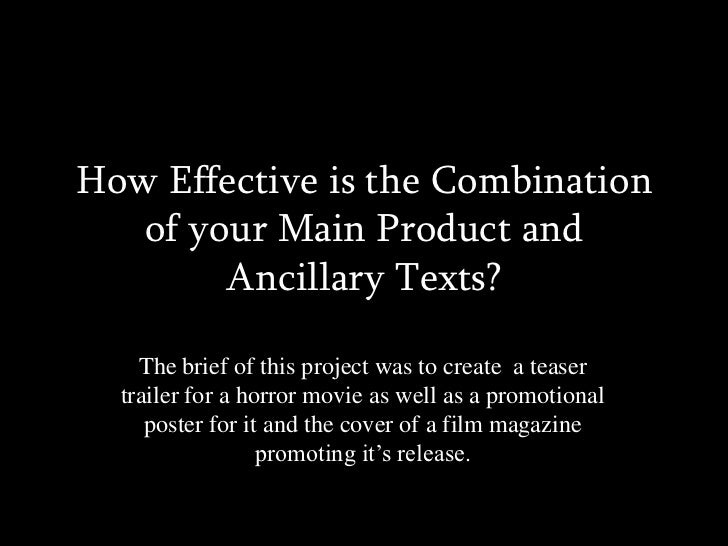 How Effective is the Combination of your Main Product and Ancillary Texts?<br />The brief of this project was to create  a...