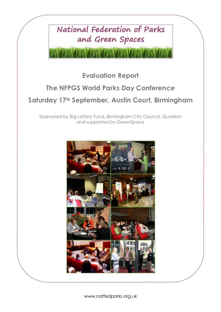 Evaluation Report      The NFPGS World Parks Day ConferenceSaturday 17th September, Austin Court, Birmingham   Sponsored b...