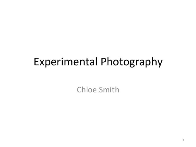 Experimental Photography Chloe Smith  1