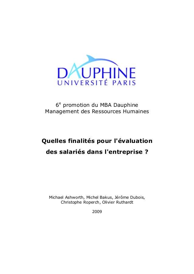 6e promotion du MBA Dauphine  Management des Ressources Humaines  Quelles finalités pour l'évaluation  des salariés dans l...