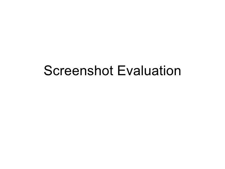 Screenshot Evaluation
