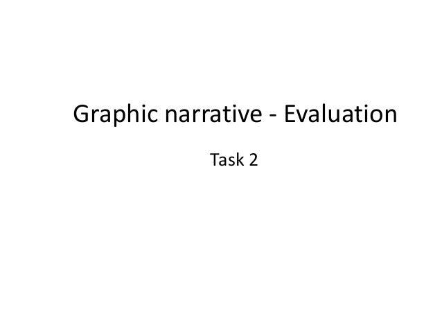 Graphic narrative - Evaluation Task 2