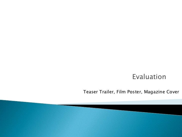 EvaluationTeaser Trailer, Film Poster, Magazine Cover