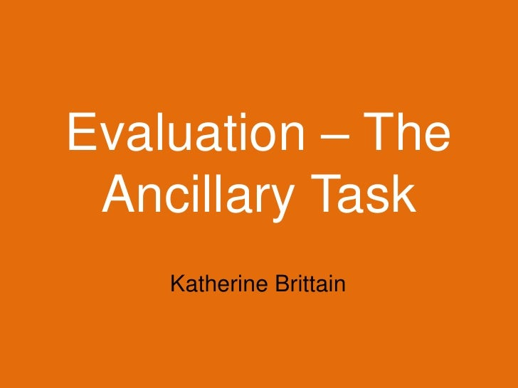 Evaluation – the ancillary task