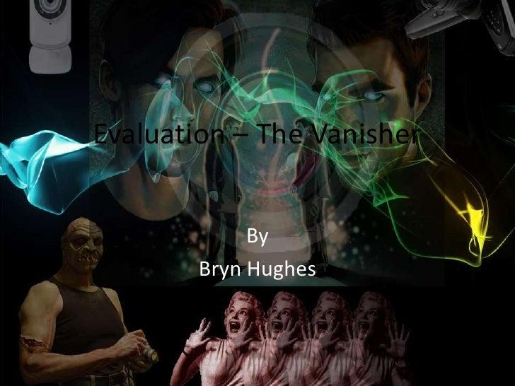 Evaluation – Bryn Hughes