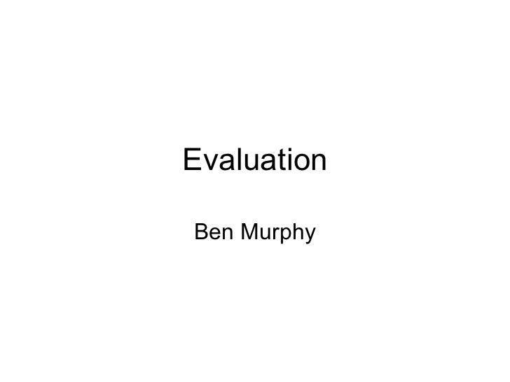 Evaluation trailer