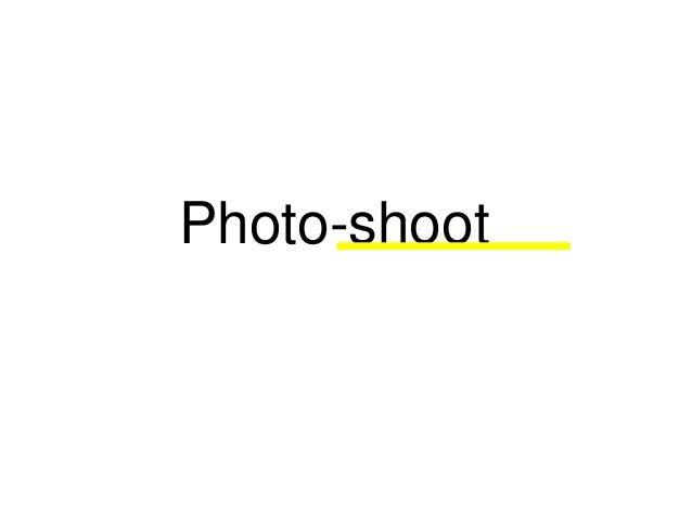 Photo-shoot