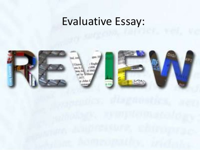 Evaluative Essay: