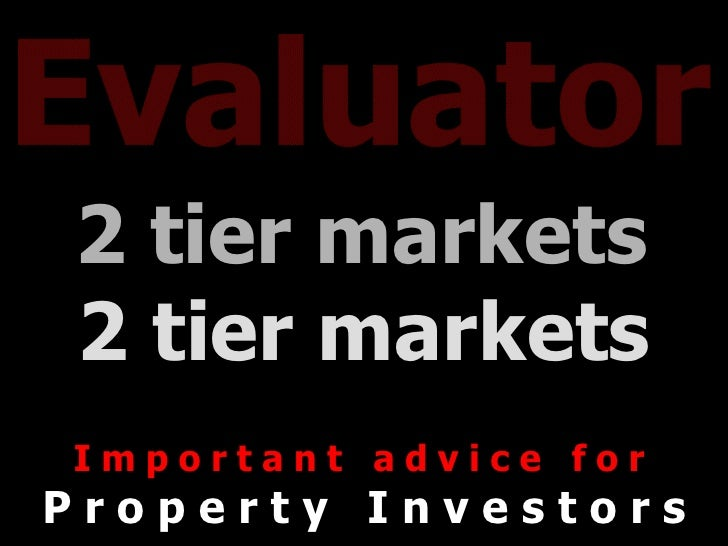 Two Tier Property Markets