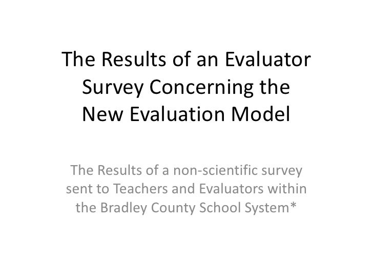 The Results of an Evaluator Survey Concerning the New Evaluation Model<br />The Results of a non-scientific survey sent to...