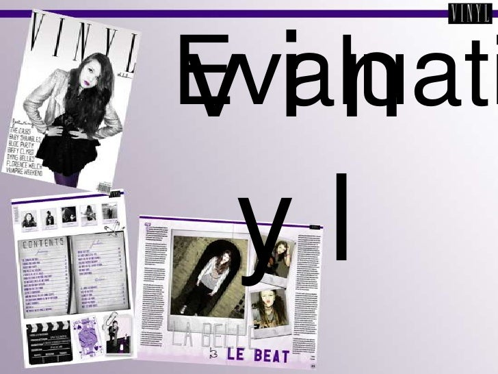 Evalution for media magazine