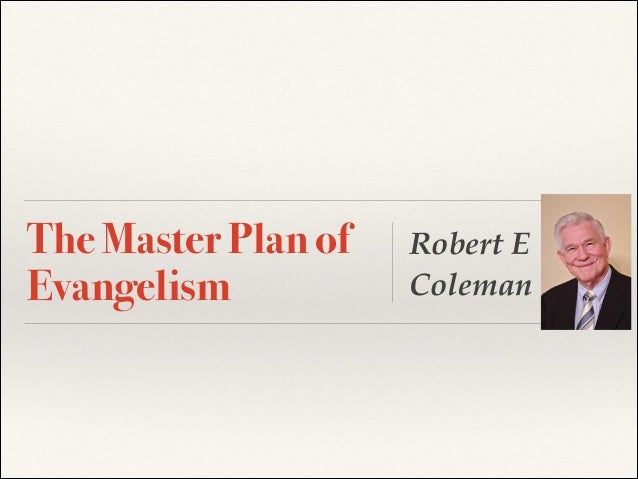 The Master Plan of Evangelism  Robert E Coleman