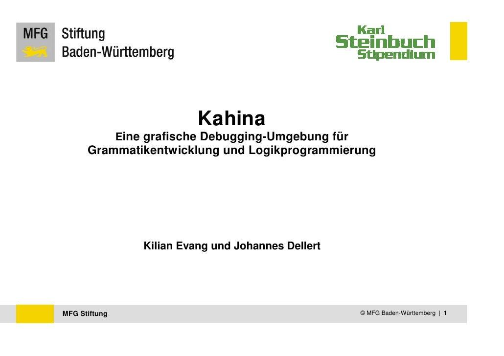 Kahina                Eine grafische Debugging-Umgebung für       Grammatikentwicklung und Logikprogrammierung            ...