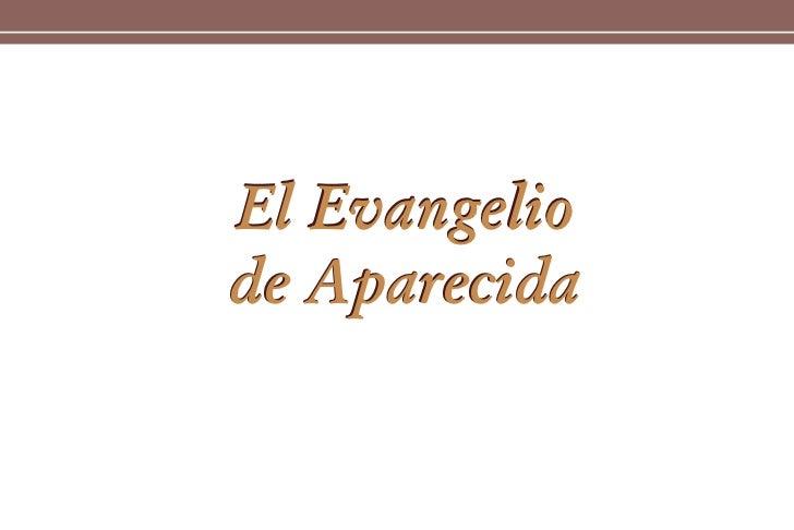 El Evangelio de Aparecida