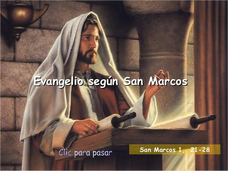Evangelio según San Marcos Clic para pasar San Marcos 1,  21 -28