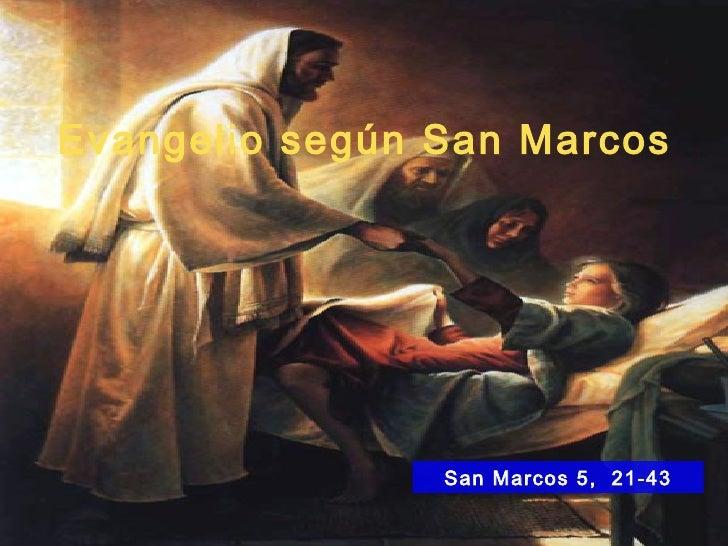 Evangelio según San Marcos                San Marcos 5, 21-43