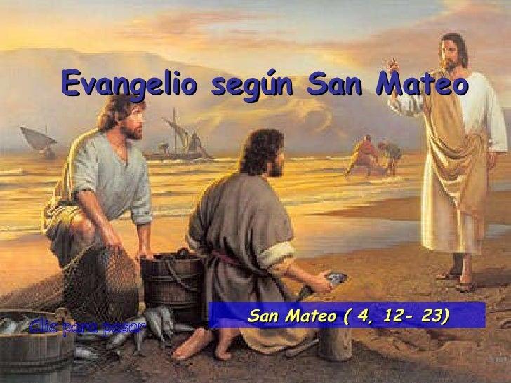Evangelio san mateo 4, 12 23