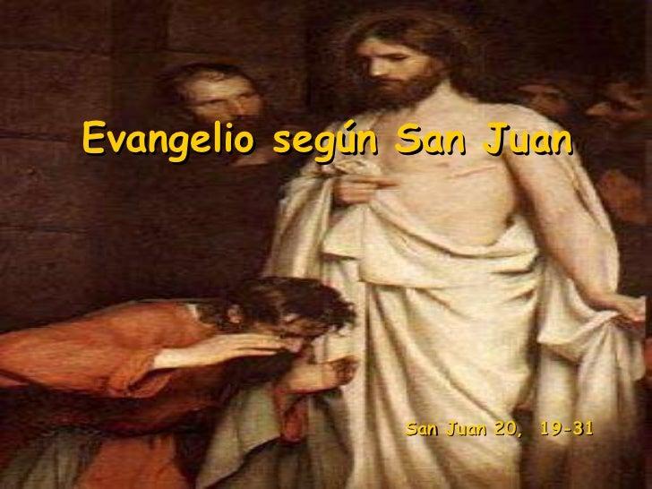 Evangelio según San Juan San Juan 20,  1 9-31