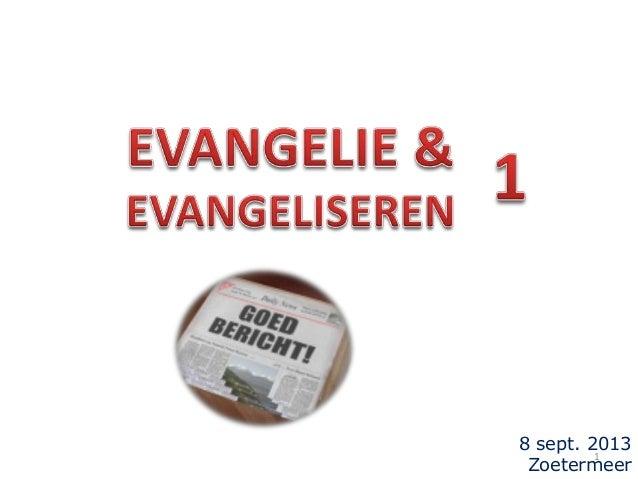 Evangeliseren 1