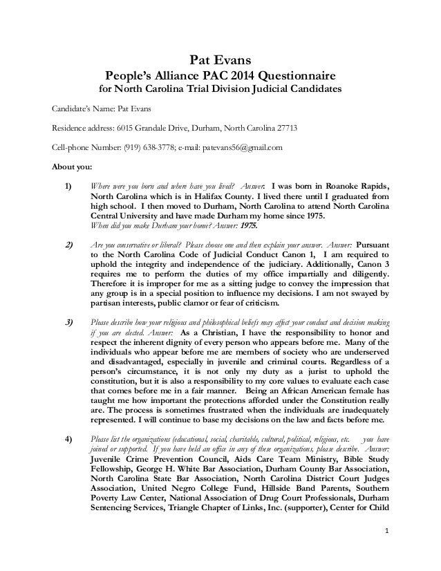 1    Pat Evans People's Alliance PAC 2014 Questionnaire for North Carolina Trial Division Judicial Candidates Candidate's ...