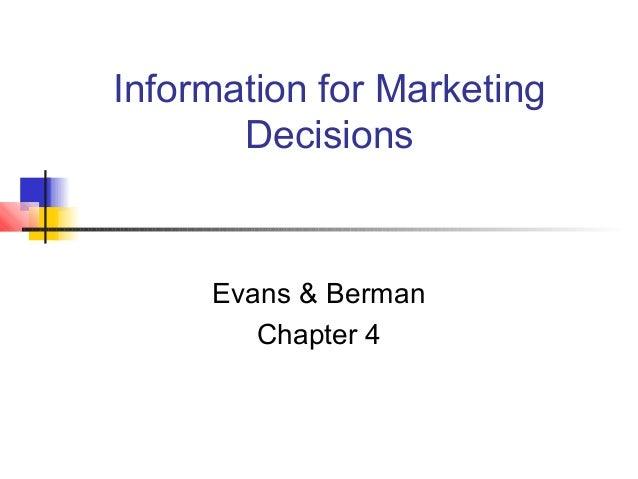 Information for Marketing Decisions Evans & Berman Chapter 4