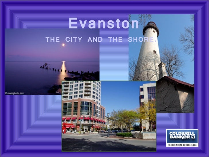 EvanstonTHE CITY AND THE SHORE.