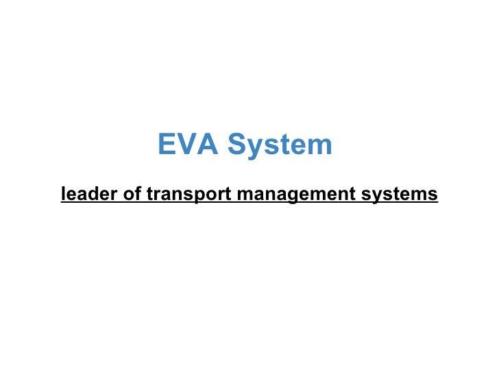 Eva System
