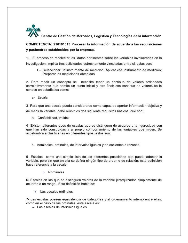 Centro de Gestión de Mercados, Logística y Tecnologías de la información  COMPETENCIA: 210101013 Procesar la información d...